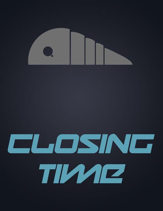 Closing Time - Inkstainsonmyjacket