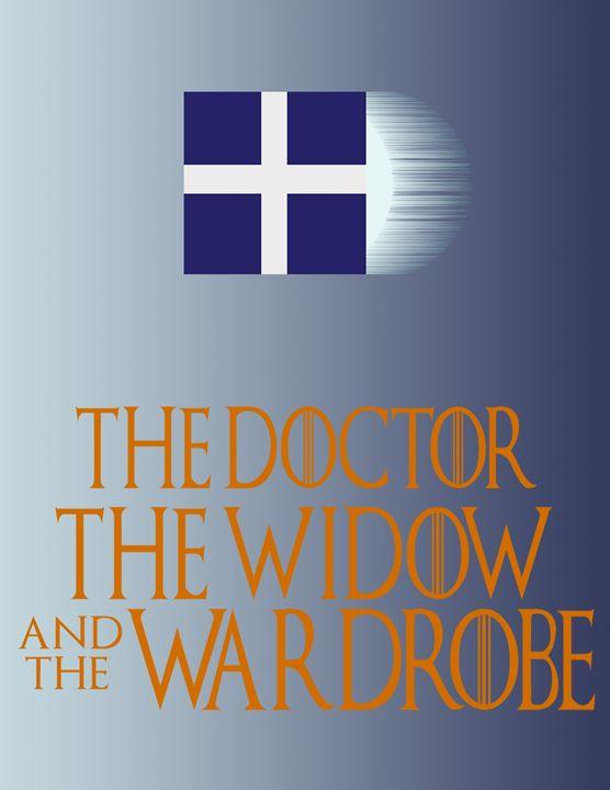 The Doctor the Widow & the Wardrobe - Inkstainsonmyjacket