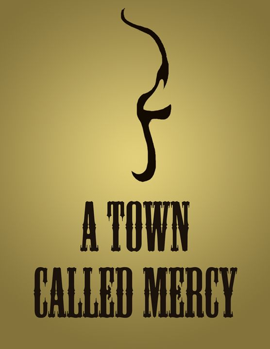 A Town Called Mercy - Inkstainsonmyjacket