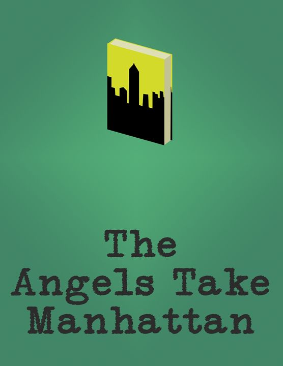 The Angels Take Manhattan - Inkstainsonmyjacket
