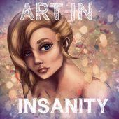 Art In Insanity