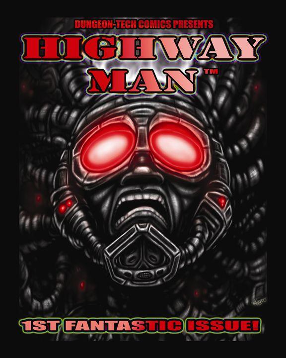 HIGHWAY MAN VARIANT COVER - richie nigro