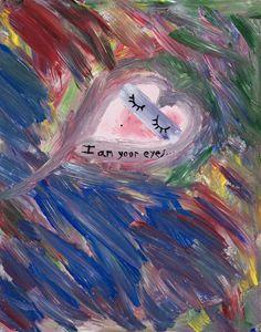 I Am Your Eyes