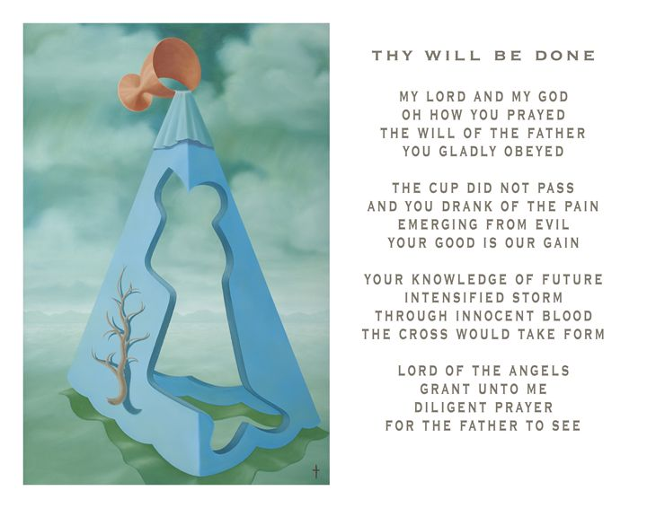 Thy Will Be Done - with poetry - Eddie Vendetti