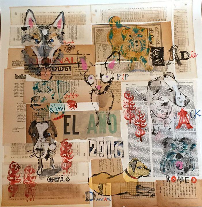 Dogs I Met in EL ANO 2016 - Karen Stanton Gallery