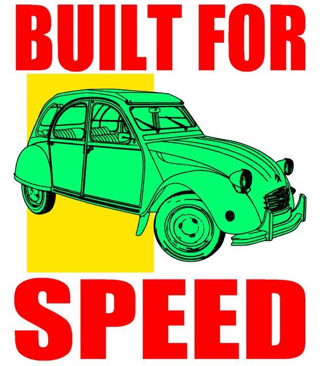 BUILT FOR SPEED-373 - IMPACTEES STREETWEAR ARTWORKS