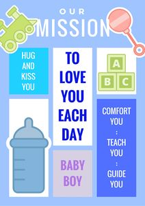 Baby Boy - Our Mission Statement