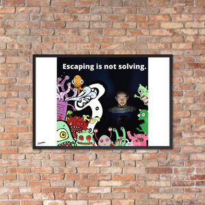 Escaping is not solving. - ABOUTDIFFERENCE