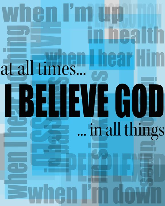 I Believe God - Word Art