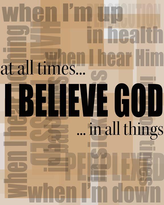 I Believe God - Word Art