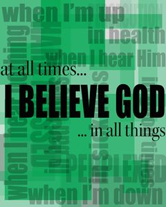 I Belive God