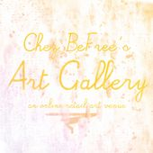 Chez BeFree's Art Gallery