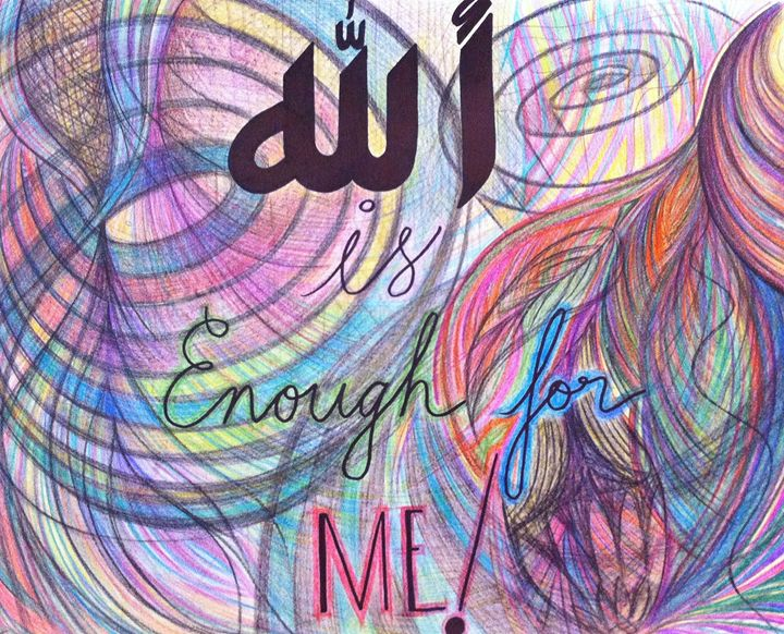 Allah is enough for me - Earth Angel