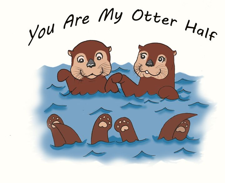 You Are My Otter Half - Art By Marcina