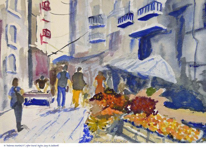 Palermo Market, Italy - Gary R. Caldwell | CADesign, Art & Photos