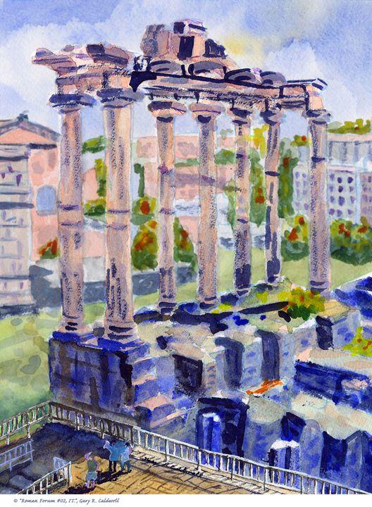 Roman Forum #02 - Gary R. Caldwell | CADesign, Art & Photos