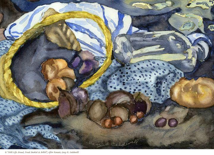 Still-Life_Bread, Fruit Basket - Gary R. Caldwell | CADesign, Art & Photos