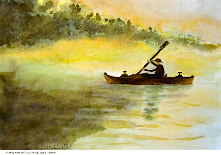 Misty River & Man Fishing - Gary R. Caldwell | CADesign, Art & Photos