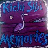 Kichi Sibi Memories
