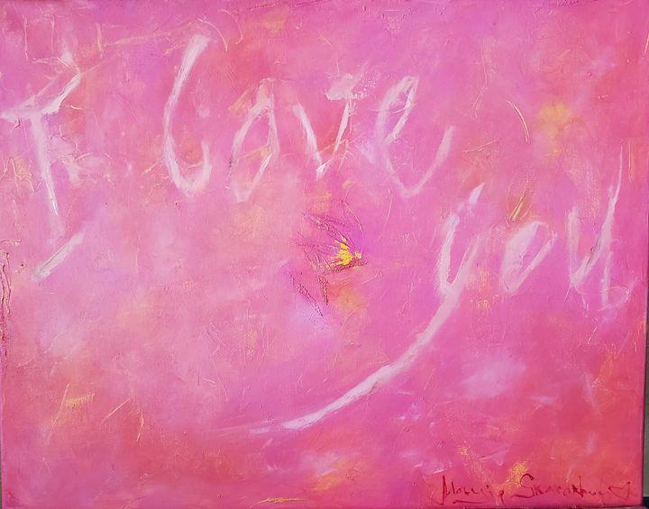 I Love You - Maryia Skarakhod