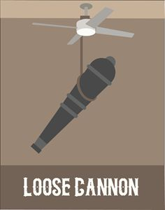 Loose Cannon Poster