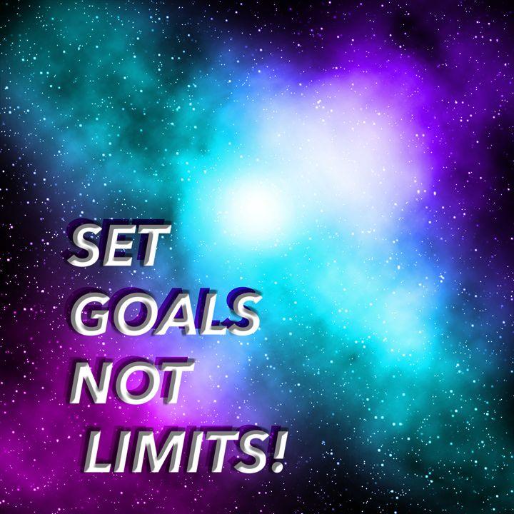 Set goals not limits - Meli Mel