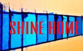 shine home