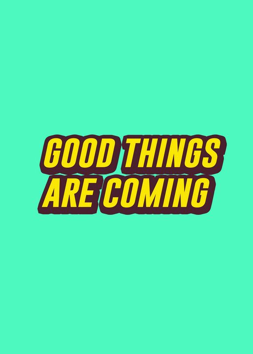 good things are coming - The Design League