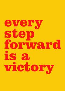 every step forward