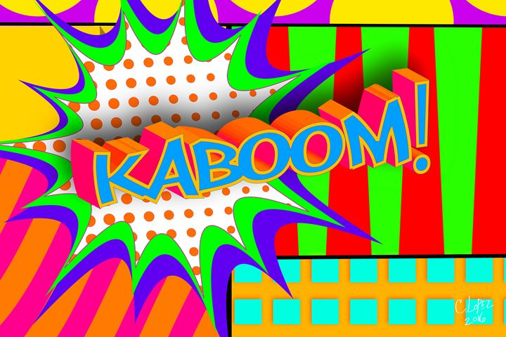 Kaboom - Chris Lopez Art