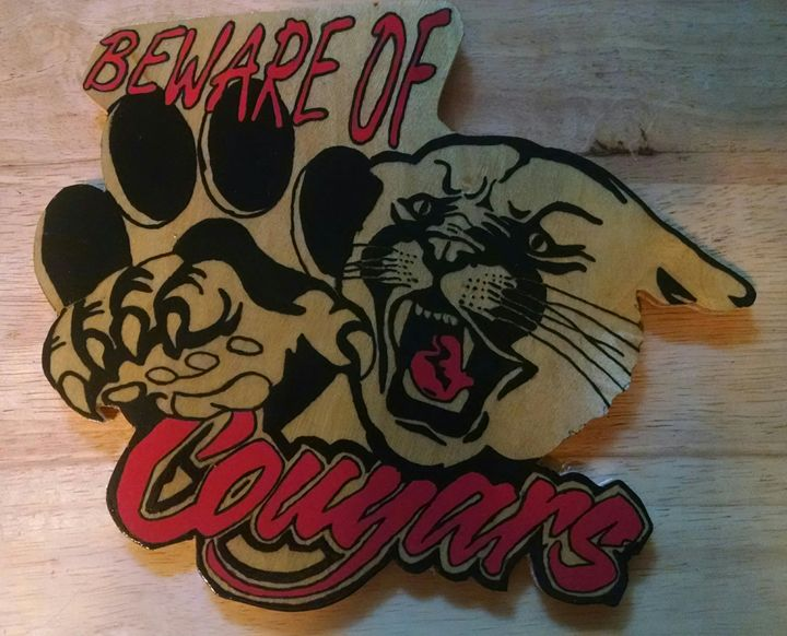 Beware of Cougars - Pappy's Wood Working and Painting