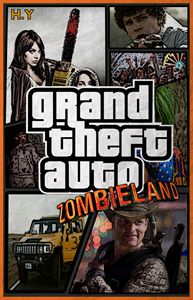 Grand Theft Auto ZOMBIELAND