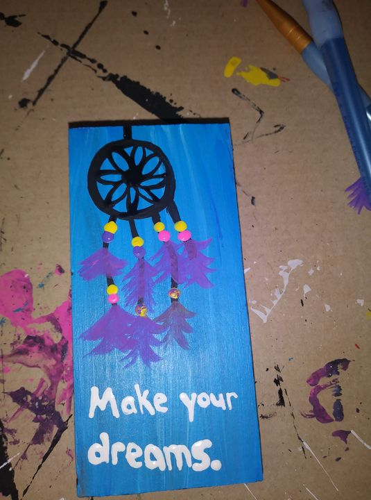 Make your dreams - Godbey's Creations
