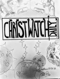 Christwatch Daily