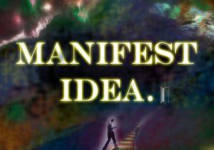 Manifest Idea