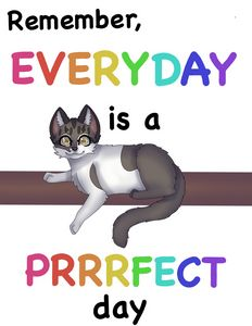 Everyday is a Prrrfect Day