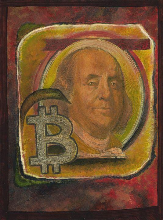 Franklin ~ Bitcoin - Art of Ray Istre