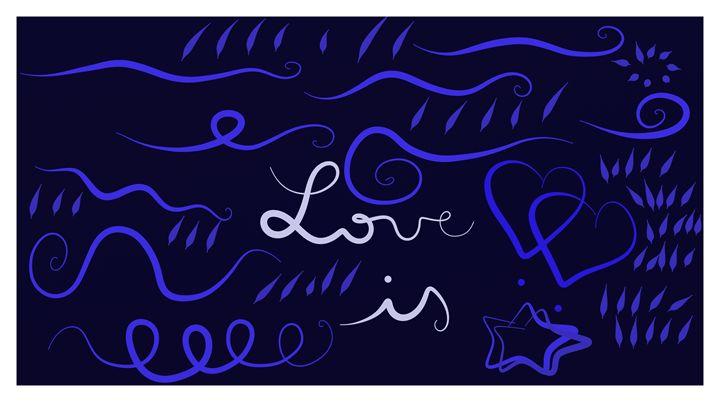 Love Is - Vanessa Schlachtaub Bruni
