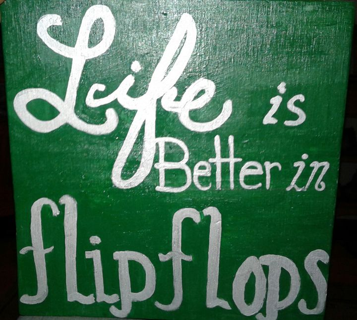 """LIF IS BETTER IN FLIP FLOPS"" WOOD S - Islandtreasures247"