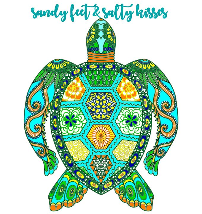 Sandy Feet Salty Kisses Sea Turtle - Gypsea Art & Designs