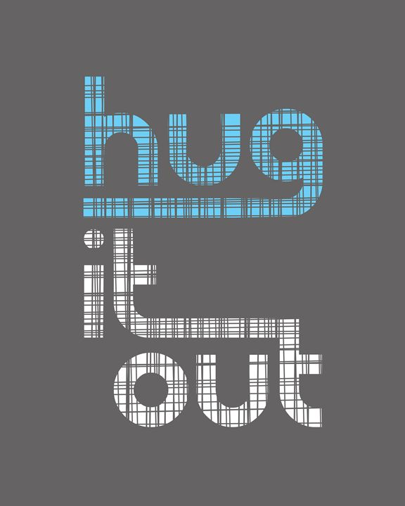 Hug it Out in Blue and Gray - Megan Romo