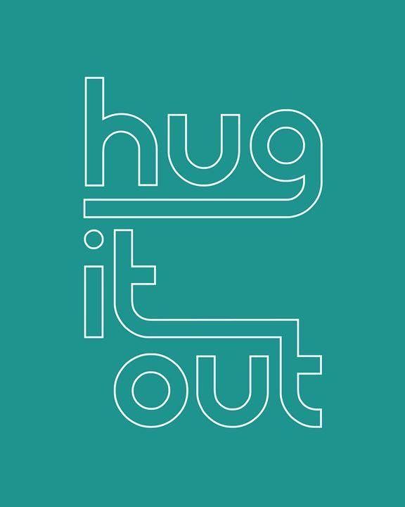 Hug it Out in Teal - Megan Romo