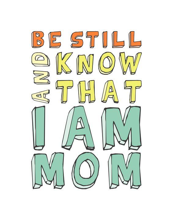 I Am Mom - Megan Romo