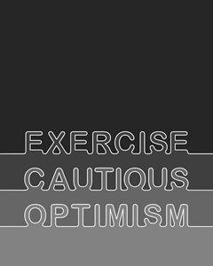 Exercise Cautious Optimism in Grays - Megan Romo