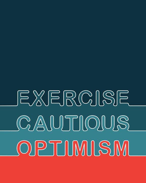 Exercise Cautious Optimism - Megan Romo
