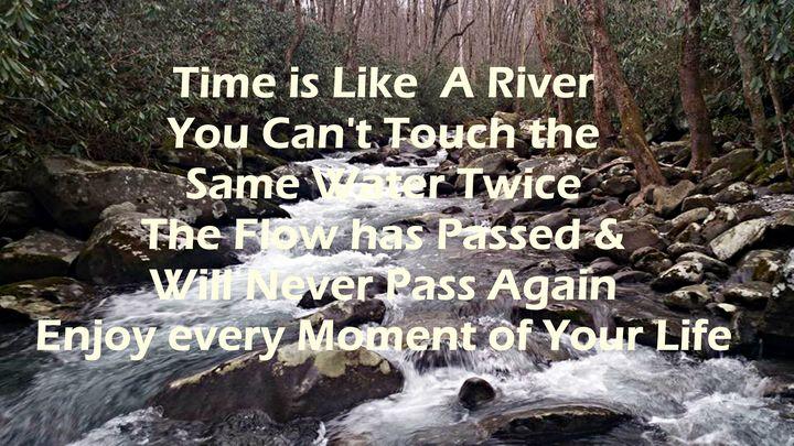 Time is Like a River - JAJ Photography
