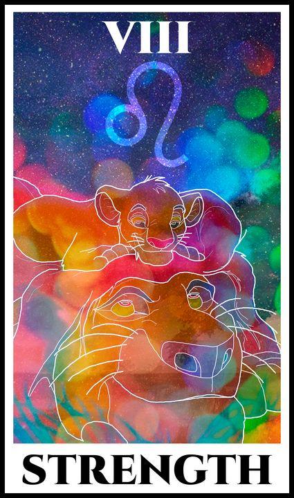 Strength Tarot - The Lion King - Basha the Astrologer