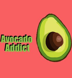 Avocado Addict - Kaylee King