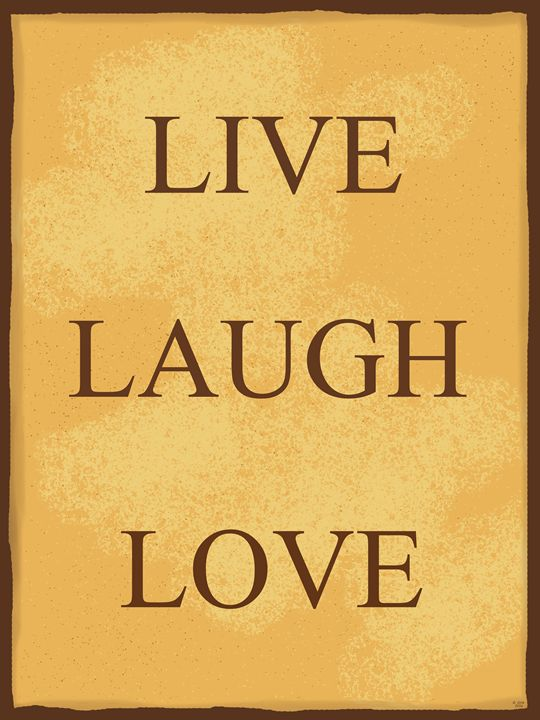 Live Laugh Love 2 - Geraldine Cote