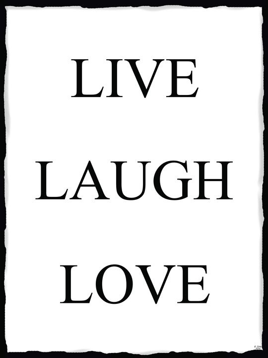 Live Laugh Love 7 - White Background - Geraldine Cote